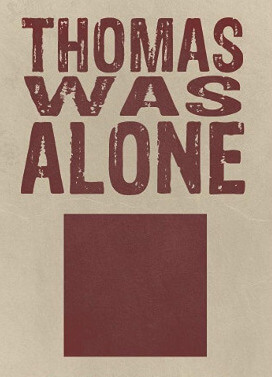 Poster Thomas Was Alone